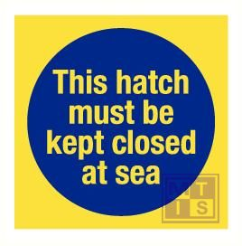 Imo this hatch must be closed at sea vinyl fotolum 150x150mm