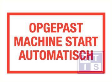 Opgepast machine start automatisch vinyl 400x250mm