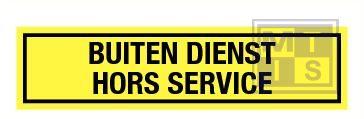 Buiten dienst/ hors service vinyl 200x50mm