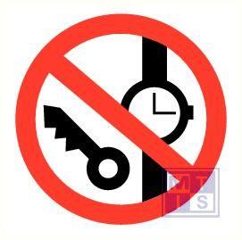 Horloge/sleutel verboden pp 90mm