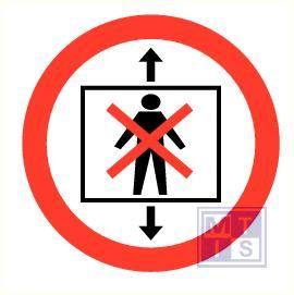 Lift verboden voor personen vinyl 200mm