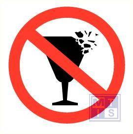 Kapot glaswerk verboden pp 200mm