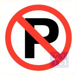 Parkeren verboden plexi fotolum recto 150x150mm