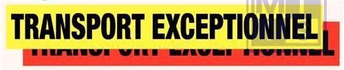 Convoi execptionnel fluo geel vinyl 1250x175mm